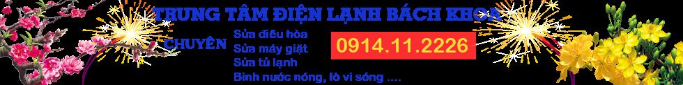 0914112226 Điện Lạnh Bách Khoa